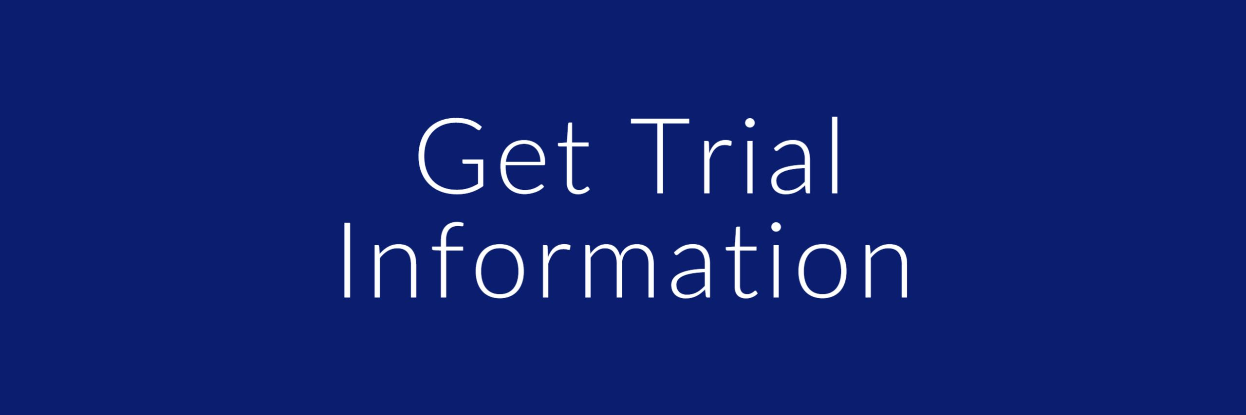 get trial information button